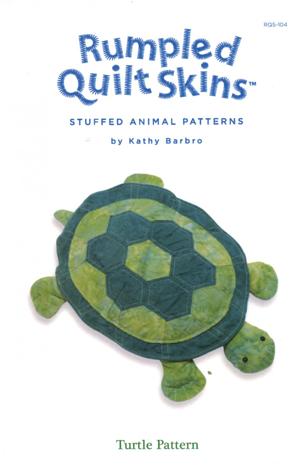 Rumpled Quilt Skins Turtle Pattern By Kath Barbro By Swirly Girl Designs