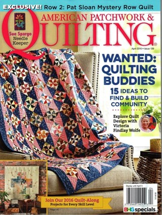 American Patchwork Quilting April 2016 Issue 139