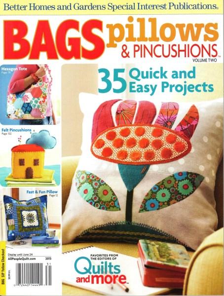 Bags Pillows Pincushions Volume 2 A Better Homes