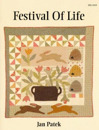 Festival Of Life Quilt Pattern Booklet By Jan Patek