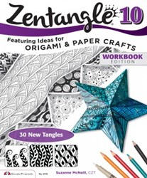 Zentangle 10 - Featuring Ideas for Origami & Paper Crafts - Workbook Edition, by Suzanne McNeill, CZT