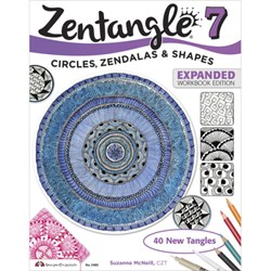 Zentangle 7 - Circles, Zendalas & Shapes - Expanded Workbook Edition, by Suzanne McNeill, CZT