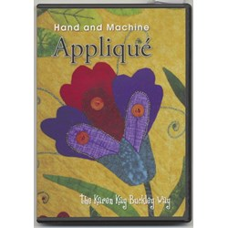 Hand and Machine Applique the Karen K Buckley Way