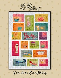 You Are Everything! Quilt Pattern Book by Lizzie B Cre8tive!