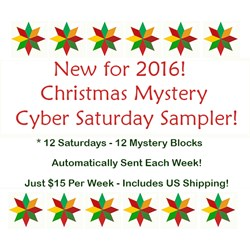 New for 2016!  Christmas Mystery Cyber Saturday Sampler - Starts Oct 16!