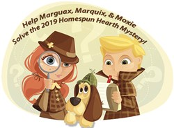 Margaux, Marquix, and Moxie's 2019 Homespun Hearth Monthly Mystery!