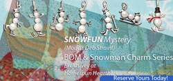 SNOWFUN Msytery Flannel BOM AND Charms