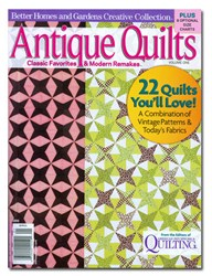 Antique Quilts - Classic Favorites & Modern Remakes - Spring 2010