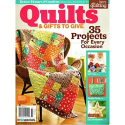 QUILTS & Gifts to GiveBetter Homes & Gardens Special Interest Publication 2017