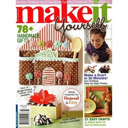 Make It Yourself - Better Homes & Gardens - Special Interest Publication Fall/Winter 2014