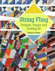 String Fling - Scrappy, Happy and Loving It!  Book by Bonnie K Hunter