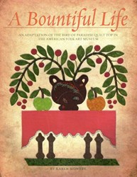 A Bountiful Life Quilt Pattern Book by Karen Mowery