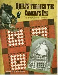 Quilts Through the Camera's Eye - Book by Terry Clothier Thompson