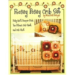 Rosey Posey Crib Set Pattern Booklet by Susan Maw and Sally Bell of Maw-Bell Designs