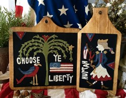 Choose Ye Liberty Wool Applique by 1894 Cottonwood House