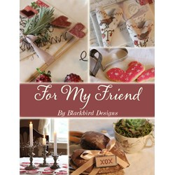 For My Friend, by Blackbird Designs