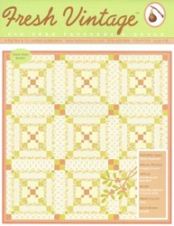 Fresh Vintage FTQ FV525 Issue 18 - Fig Tree Patterns and Style - A Fig Tree and Co. Pattern Publication