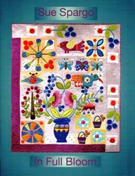 In Full Bloom Pattern Book by Sue Spargo
