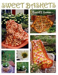 Sweet Baskets Quilt Patterns Booklet by Need'l Love