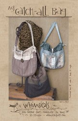 Catch-All Bags Pattern by Whimsicals Quilts