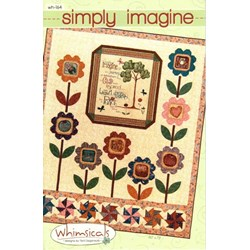 Simply Imagine Quilt Pattern by Terri Degenkolb by Whimsicals