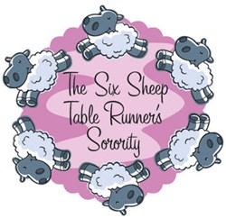 The Six Sheep Table Runners Sorority