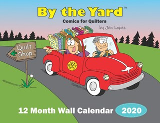 By the Yard Funny Quilter's Calendar - 2020