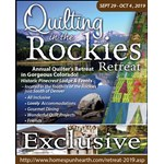 Quilting in the Rockies Retreat 2019  -OOPS - TOO LATE - Sold Out