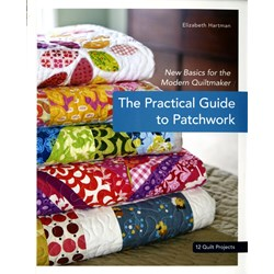 Practical Guide To Patchwork book by Elizabeth Hartman