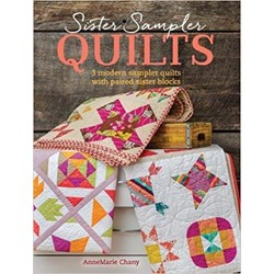 Sister Sampler Quilts Book by AnneMarie Chany