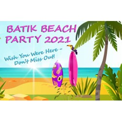 All New!  Batik Beach Party 2021