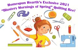 Blustery Mornings of Spring Quilting Bee