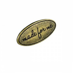 "Metal Bag  ""Made for Me"" Antique Brass Label (1 per pack)"