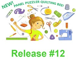 Final Release #12!  Panel Puzzler  Quilting Bee 2020