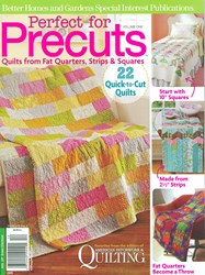 Perfect for Precuts - Quilts from Fat Quarters, Strips & Squares - Volume 1 - 2011