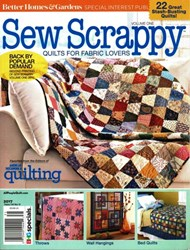 Sew Scrappy - Quilts for Fabric Lovers! <br>Better Homes & Gardens<br>Special Interest Publication<br> Volume One - Second Printing 2017