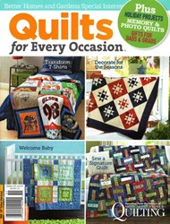 Quilts for Every Occasion <br>Better Homes & Gardens Special Interest Publication 2015