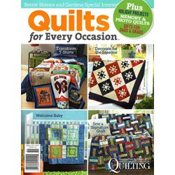 Quilts for Every Occasion Better Homes & Gardens Special Interest Publication 2015