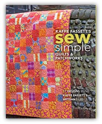 Hot Off The Press!  Introducing Kaffe Fassett's SEW Simple Quilts and Patchwork Book!