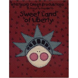 Sweet Land of Liberty Book by Whistlepig Creek Productions