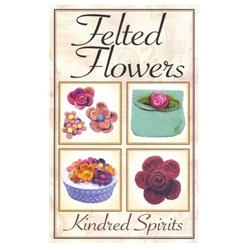 Vintage Find!  Felted Flowers Pattern BookletKindred Spirits