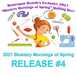 2021 Quilting Bee Release #4Blustery Mornings of Spring Sampler Mystery