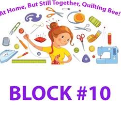 2020 Quilting Bee <br>Whirlygig Garden Sampler<br> Block #10