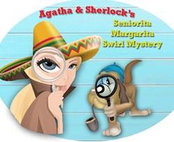 <i>NEW!</i>  Agatha & Sherlock's 2021 Cinco-de-Mayo  Señorita Margarita Swirl Mystery