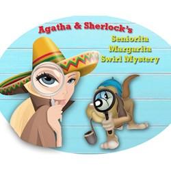 NEW!  Agatha & Sherlock's 2021 Cinco-de-Mayo  Señorita Margarita Swirl Mystery